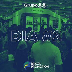 Resumo do Dia #2 - Brasil Promotion